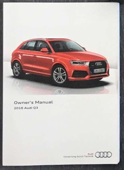 2016 Audi Q3 Owner U0026 39 S Manual