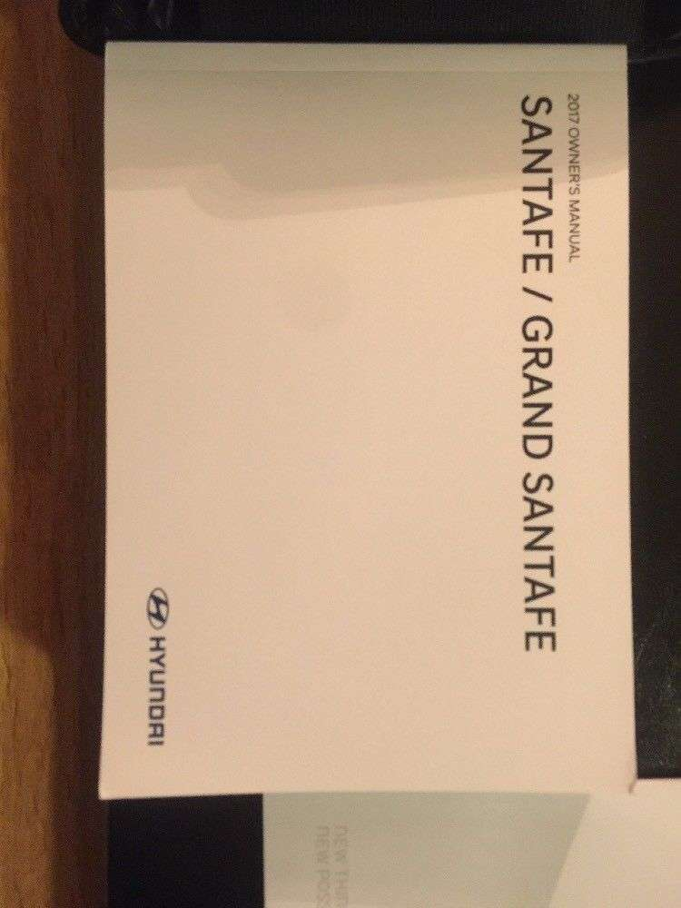 2017 Hyundai Santa Fe  U0026 Grand Santa Fe Owner U0026 39 S Manual