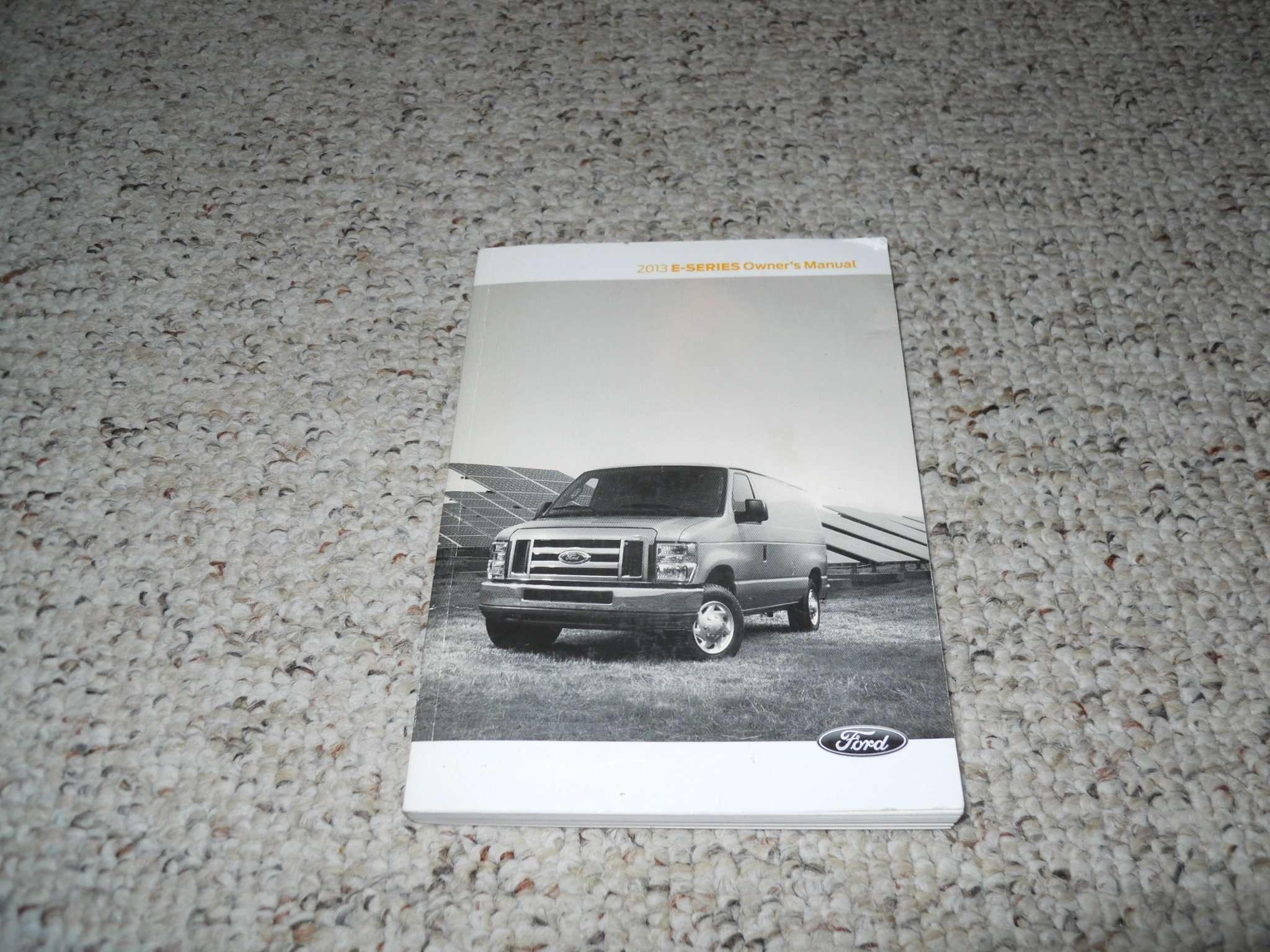 2013 Ford E-Series E-150, E-250, E-350 & E-450 Owner's ...