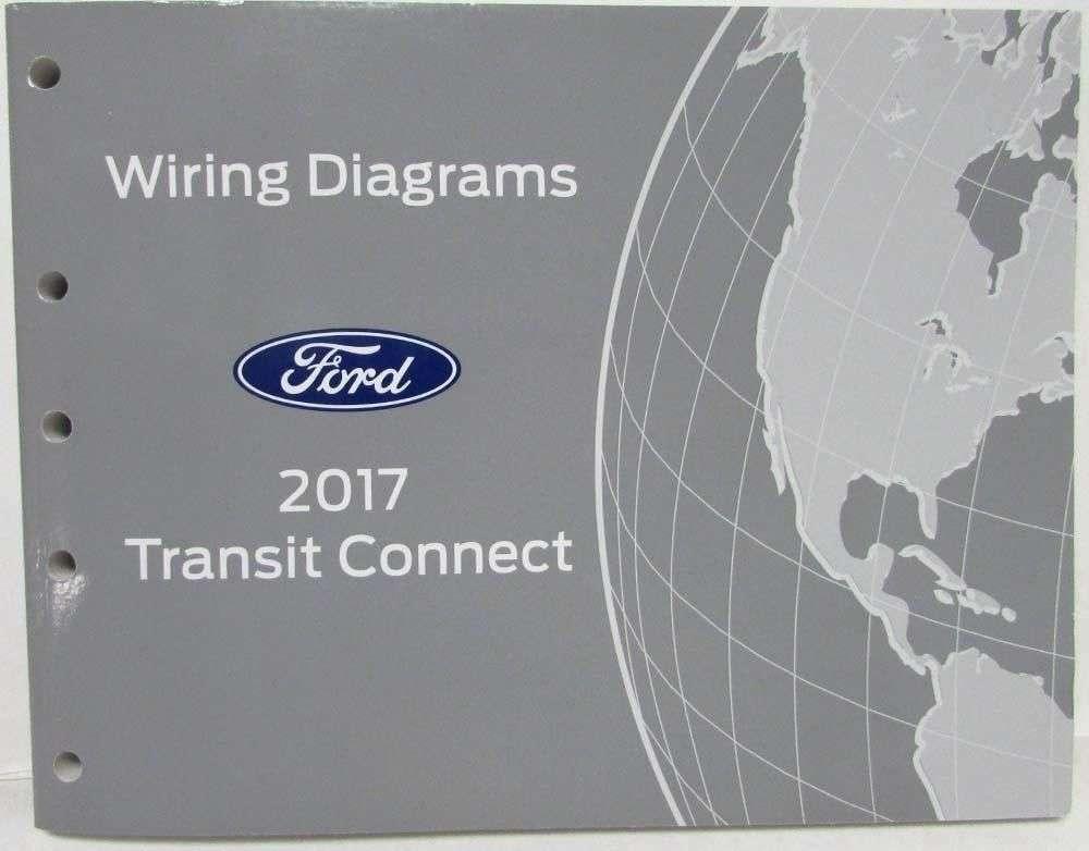 2017 Ford Transit Connect Wiring Diagram Manual